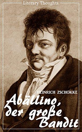 Abällino der große Bandit (Heinrich Zschokke) (Literarische Gedanken Edition)
