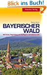 Bayerischer Wald: Mit Passau, Regensb...
