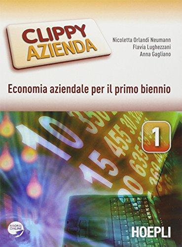 Clippy azienda. Economia aziendale. Vol. 1-2. Per gli Ist. tecnici e professionali. Con espansione online