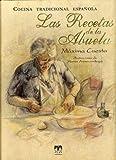 Las recetas de la abuela: cocina tradicional española