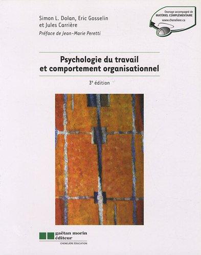 Psychologie du travail et comportement organisationnel