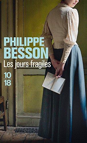 Les jours fragiles par Philippe BESSON