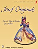 Josef Originals: Charming Figurines (Schiffer Book for Collectors) by Jim Whitaker (2008-01-01)
