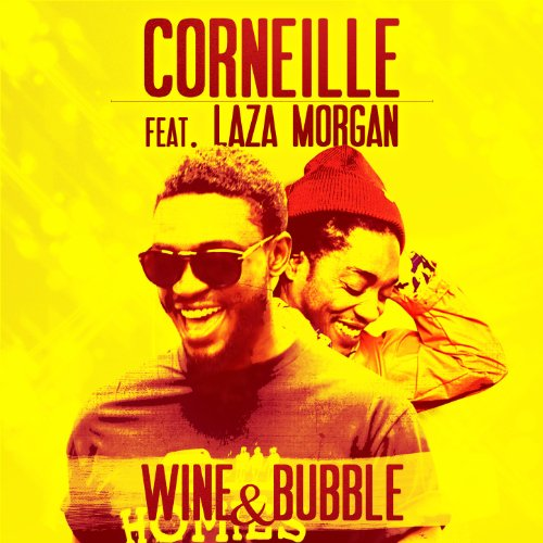 Wine & Bubble (feat. Laza Morgan) - Single
