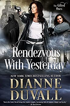 Rendezvous With Yesterday (The Gifted Ones Book 2) (English Edition) par [Duvall, Dianne]