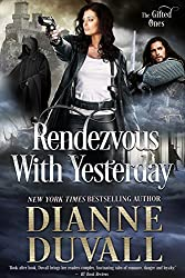 Rendezvous With Yesterday (The Gifted Ones Book 2)