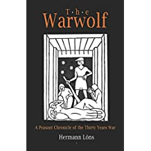 The Warwolf: A Peasant Chronicle of the Thirty Years War