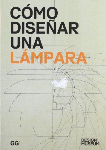 COMO DISEÑAR UNA LAMPARA (Design Museum)
