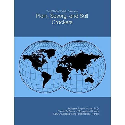 The 2020-2025 World Outlook for Plain, Savory, and Salt Crackers