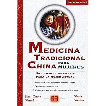 Medicina tradicional China para mujeres/ Traditional Chinese Medicine for Women: Una ciencia milenaria para la mujer actual