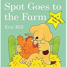 Spot Goes to the Farm (Spot - Original Lift The Flap)
