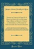Voyage de Naples a Capri Et a Paestum, Execute Le 4 Octobre 1845 a Bord Du Bateau a Vapeur Le Stromboli, A L'Occasion Du Viiie Congres Des Savants ... Du General Lamarque Sur La Prise de Cap