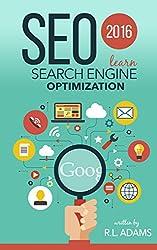 SEO 2016: Learn Search Engine Optimization (SEO Books Series) (English Edition)