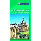Northern France & Paris Region Michelin Green Guide (Michelin Green Guide Northern France & Paris Region)