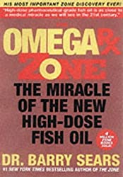 Omega RX Zone: The Miracle of the New High-dose Fish Oil by Barry Sears (2002-09-19)