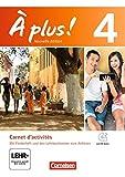 À plus! - Nouvelle édition: Band 4 - Carnet d'activités mit CD-Extra u.Video-Datei als Download: Mit eingelegtem Förderheft