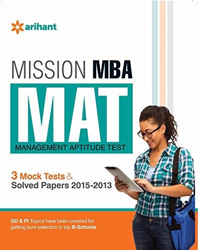 Mission MBA MAT Management Aptitude Test 3 Mock Tests & Solved Papers...