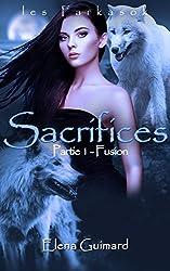 Sacrifices 1: Fusion (Les Farkasok t. 3)