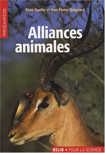 Alliances animales par Rémi Gantes