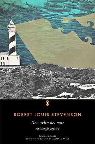 De vuelta del mar: Antología poética (PENGUIN CLÁSICOS)