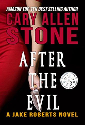 After the Evil (A Jake Roberts Novel Book 1)