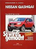 Nissan Qashqai von 02/07 bis 11/13: So wird's gemacht - Band 160