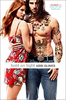 Hold On Tight (Sea Breeze Book 8) by [Glines, Abbi]