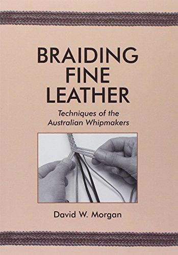 Braiding Fine Leather por David W. Morgan