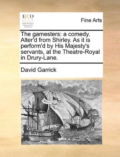 The gamesters: a comedy. Alter'd from Shirley. As it is perform'd by His Majesty's servants, at the Theatre-Royal in Drury-Lane.
