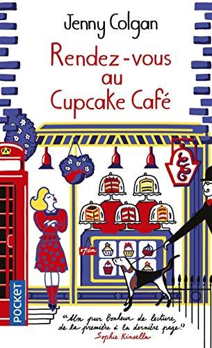 Rendez-vous au Cupcake Café par Jenny COLGAN
