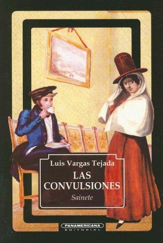 Las Convulsiones/ The Convulsion
