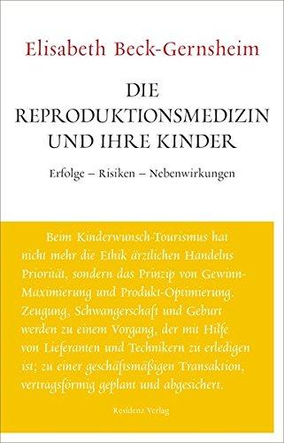 Die Reproduktionsmedizin und ihre Kinder: Unruhe bewahren