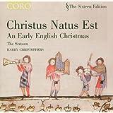 Christus natus est   An Early English Christmas (The Sixteen, Harry Christophers) (Coro)