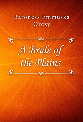 A Bride of the Plains (English Edition) Plain Classico
