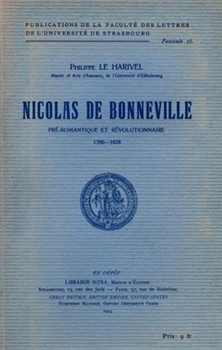 Nicolas de Bonneville, préromantique et révolutionnaire, 1560-1628 par Philippe Le Harivel