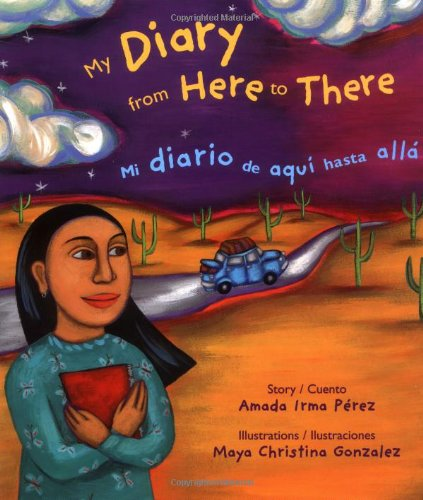 My Diary from Here to There (Pura Belpre Honor Book Author (Awards))