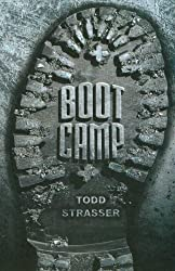Boot Camp by Todd Strasser (2007-11-05)