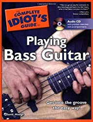 The Complete Idiot's Guide to Playing Bass Guitar by David Hodge (2006-09-05)