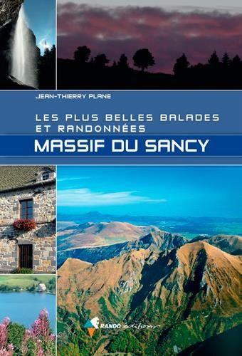 LES PLUS BELLES BALADES ET RANDONNEES - MASSIF DU SANCY