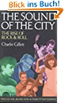 The Sound of the City: The Rise of Ro...