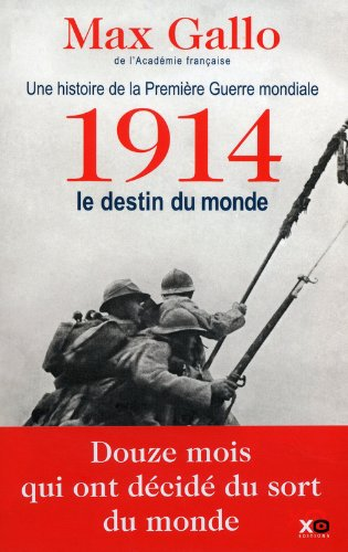 Descargar Libro 1914, LE DESTIN DU MONDE de Max Gallo
