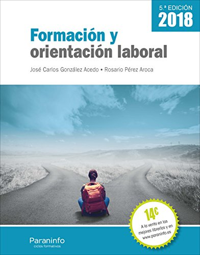 Formación y orientación laboral 5.ª edición 2018 por JOSÉ CARLOS GONZÁLEZ ACEDO