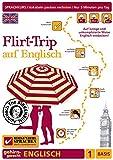 Birkenbihl Sprachen: Flirt-Trip auf Englisch, 1 Basis - Gehirn-gerecht Englisch lernen