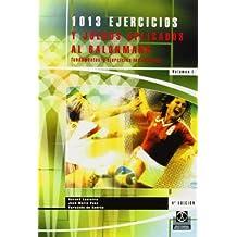 1013 Ejercicios y Juegos Aplicados al Balonmano: Volumen II: Sistemas de Juego y Entrenamiento del Portero (Coleccion DePorte) by Gerard Lasierra (1996-09-01)