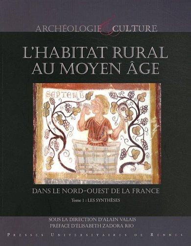 l-39-habitat-rural-au-moyen-age-dans-le-nord-ouest-de-la-france-deux-svres-ille-et-vilaine-loire-atlantique-maine-et-loire-mayenne-sarthe-et-tome-2-notices-lot-de-2-volumes