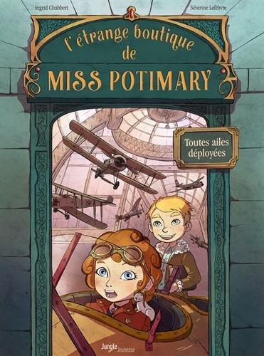 L'Etrange boutique de Miss Potimary (Tome 2) : Toutes ailes déployées