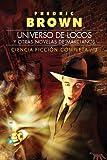 Libros Descargar PDF Ciencia ficcion completa Universo de locos y otras novelas de marcianos 3 Gigamesh Ficcion (PDF y EPUB) Espanol Gratis