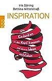 Inspiration: Wie Gedanken in den Kopf kommen und daraus Ideen entstehen