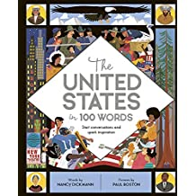 The United States in 100 Words (In a Nutshell)