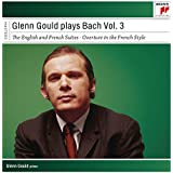 Glenn Gould Plays Bach, Vol. 3 - English and French Suites